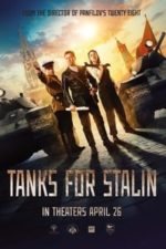 Nonton Film Tanks for Stalin (2018) Subtitle Indonesia Streaming Movie Download