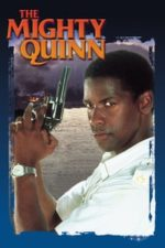 Nonton Film The Mighty Quinn (1989) Subtitle Indonesia Streaming Movie Download