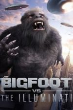 Nonton Film Bigfoot vs the Illuminati (2020) Subtitle Indonesia Streaming Movie Download