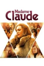 Nonton Film Madame Claude (2021) Subtitle Indonesia Streaming Movie Download