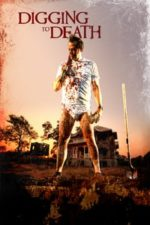 Nonton Film Digging to Death (2021) Subtitle Indonesia Streaming Movie Download