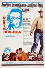 Nonton Film North to Alaska (1960) Subtitle Indonesia Streaming Movie Download
