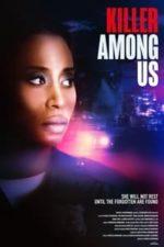 Nonton Film Killer Among Us (2021) Subtitle Indonesia Streaming Movie Download