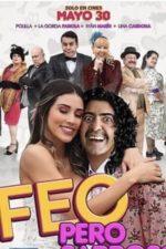 Nonton Film Feo pero Sabroso (2019) Subtitle Indonesia Streaming Movie Download