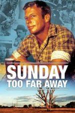 Nonton Film Sunday Too Far Away (1975) Subtitle Indonesia Streaming Movie Download