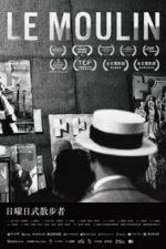 Nonton Film Le Moulin (2017) Subtitle Indonesia Streaming Movie Download