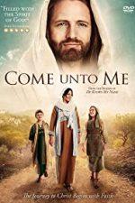 Nonton Film Come Unto Me (2016) Subtitle Indonesia Streaming Movie Download