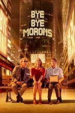 Nonton Film Bye Bye Morons (2020) Subtitle Indonesia Streaming Movie Download