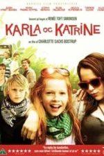 Nonton Film Karla & Katrine (2009) Subtitle Indonesia Streaming Movie Download