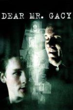 Nonton Film Dear Mr. Gacy (2010) Subtitle Indonesia Streaming Movie Download