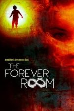 Nonton Film The Forever Room (2021) Subtitle Indonesia Streaming Movie Download