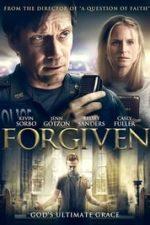 Nonton Film Forgiven (2016) Subtitle Indonesia Streaming Movie Download