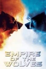 Nonton Film Empire of the Wolves (2005) Subtitle Indonesia Streaming Movie Download
