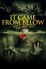 Nonton Film It Came from Below (2021) Subtitle Indonesia Streaming Movie Download