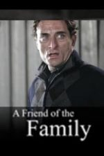 Nonton Film A Friend of the Family (2005) Subtitle Indonesia Streaming Movie Download