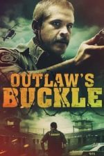Nonton Film Outlaw's Buckle (2021) Subtitle Indonesia Streaming Movie Download