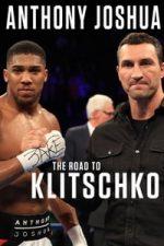 Nonton Film Anthony Joshua: The Road to Klitschko (2017) Subtitle Indonesia Streaming Movie Download