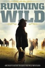 Nonton Film Running Wild: The Life of Dayton O. Hyde (2013) Subtitle Indonesia Streaming Movie Download