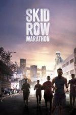 Nonton Film Skid Row Marathon (2018) Subtitle Indonesia Streaming Movie Download