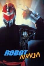 Nonton Film Robot Ninja (1989) Subtitle Indonesia Streaming Movie Download