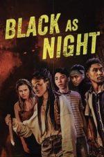 Nonton Film Black as Night (2021) Subtitle Indonesia Streaming Movie Download