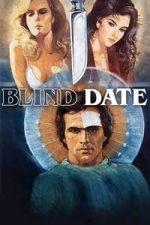 Nonton Film Blind Date (1984) Subtitle Indonesia Streaming Movie Download