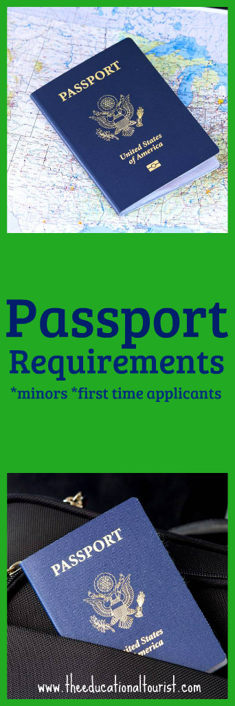 Passport requirements for minors and first time applicants - The Educational Tourist