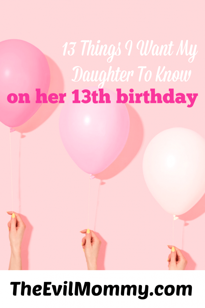 女儿's 13th birthday