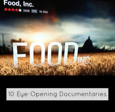 10 Eye-Opening Documentaries   The Friendly Fig