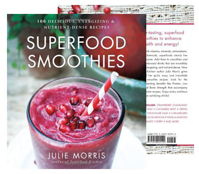 Superfood Smoothies: 100 Delicious
