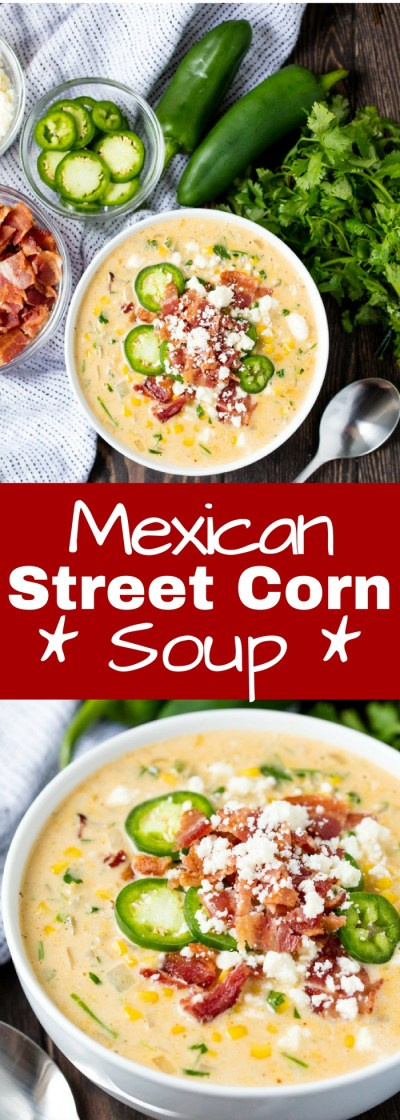 Mexican Street Corn Soup - thestayathomechef.com