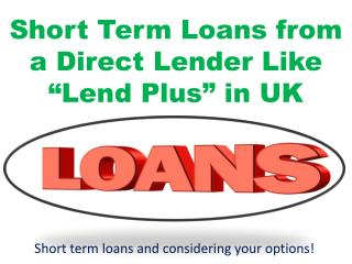 PPT - The Different Types of Short Term Loans PowerPoint Presentation - ID:7417047