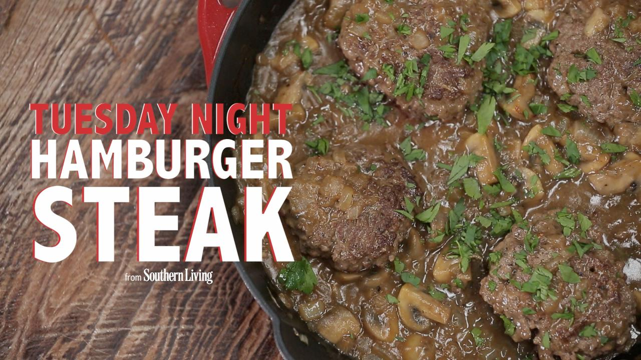 The Southern Gentleman's Hamburger Steak - Southern Living