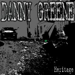 Danny Greene Hardcore New Album Heritage Now Available