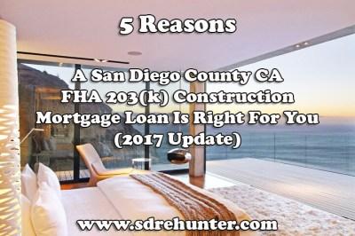 San Diego FHA 203(k) Construction Mortgage Loans