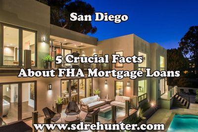 San Diego FHA Streamline Refinance Mortgage Loans - Rates, Terms, Limits (2019)