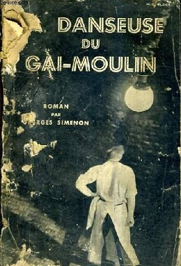 Maigret at the Gai-Moulin - Wikipedia