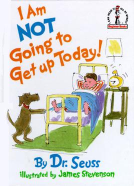 I Am Not Going to Get Up Today! - Wikipedia