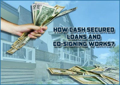 Dc Fawcett Reviews - How cash secured loans and co-signing works? - Dc Fawcett real estate ...