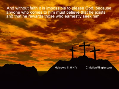 Hebrews 11:6 - Have Faith Wallpaper - Christian Wallpapers and Backgrounds