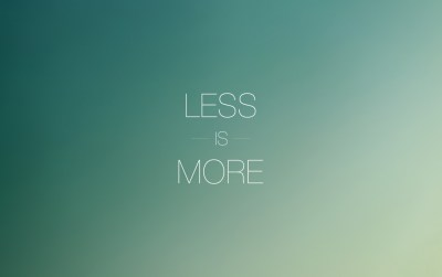 Less is More wallpapers | Less is More stock photos