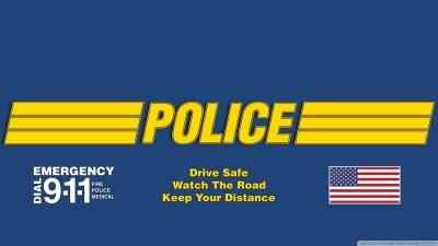 Police Drive Safe 4K HD Desktop Wallpaper for 4K Ultra HD TV • Tablet • Smartphone • Mobile Devices