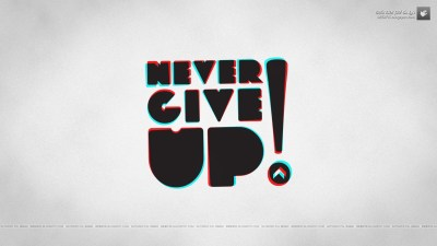 Never Give Up!, Typography, Anaglyph 3D, Motivational Wallpapers HD / Desktop and Mobile Backgrounds