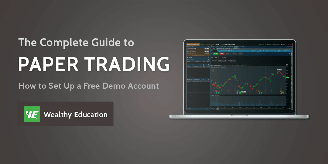 How to Setup a Thinkorswim Paper Trading Account (Updated 2018)