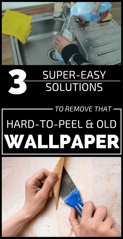 3 Super-Easy Solutions To Remove That Hard-To-Peel And Old Wallpaper - 101CleaningTips.net