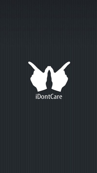I Dont Care Funny Quotes