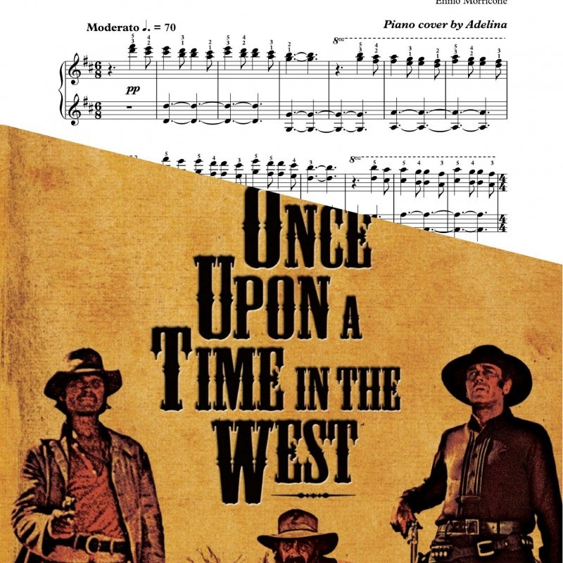 """Once upon a time in the west"" – Ennio Morricone – Piano Sheet Music"