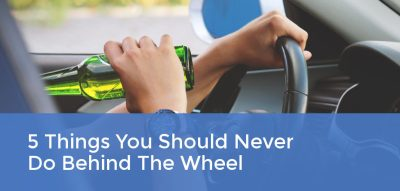 5 Things You Should Never Do Behind The Wheel | Atlas Insurance Brokers LLC