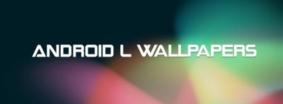 Download all the new Android L wallpapers