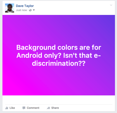 How can my Facebook updates have a color background? - Ask Dave Taylor